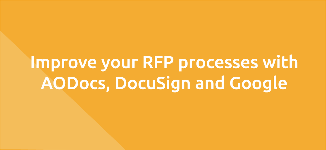 Improve your RFP processes with AODocs, DocuSign and Google