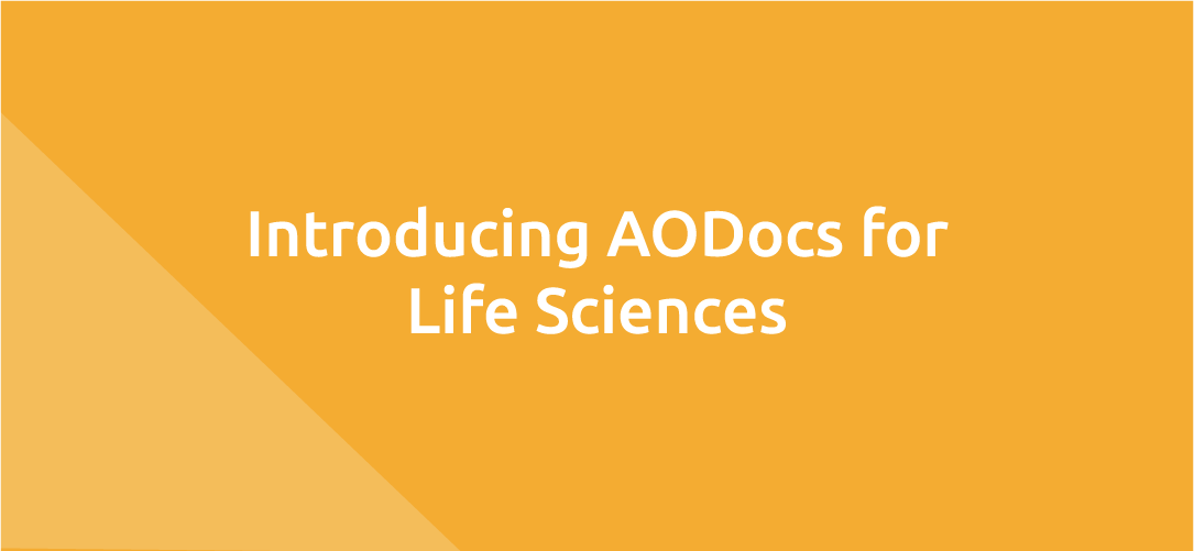 Introducing AODocs for Life Sciences
