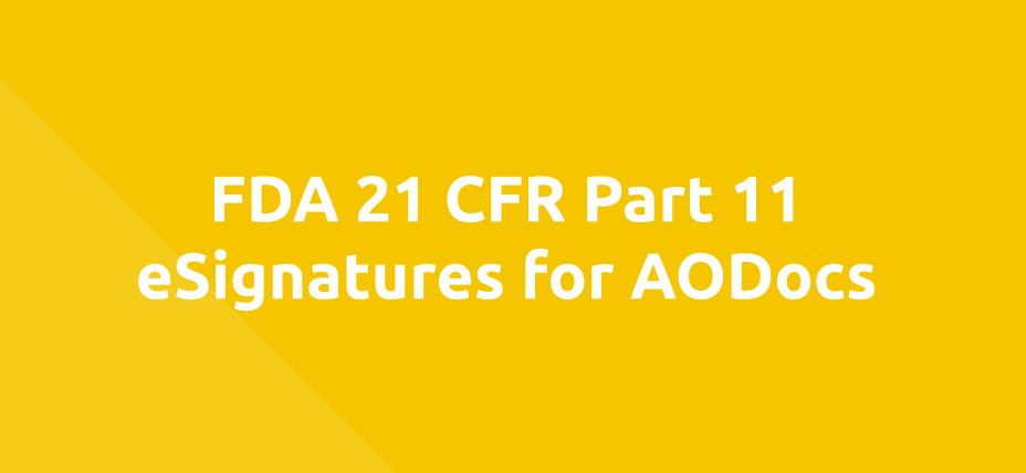 FDA 21 CFR Part 11 eSignatures for AODocs