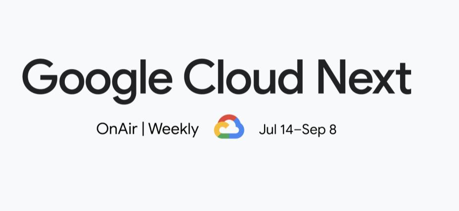 Google Cloud Next OnAir