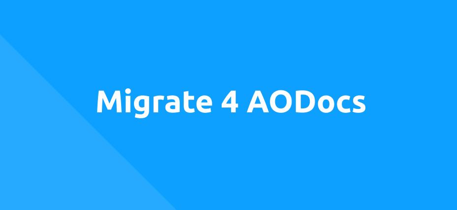Migrate 4 AODocs
