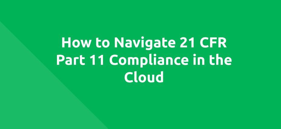 WEBINAR 21 CFR Part 11 Compliance